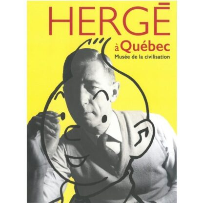 Poster - Utställningsaffisch - Hergé au musée de la civilisation
